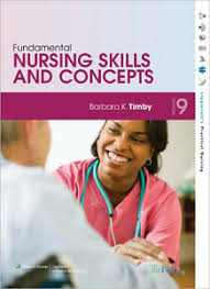 Study guide for timby's : Fundamental nursing skills & concepts